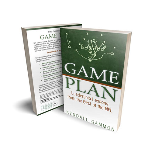 Kendall Gammon Book Game Plan Leadership Lessons from the Best of the NFL